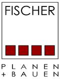Fischer - Planen + Bauen